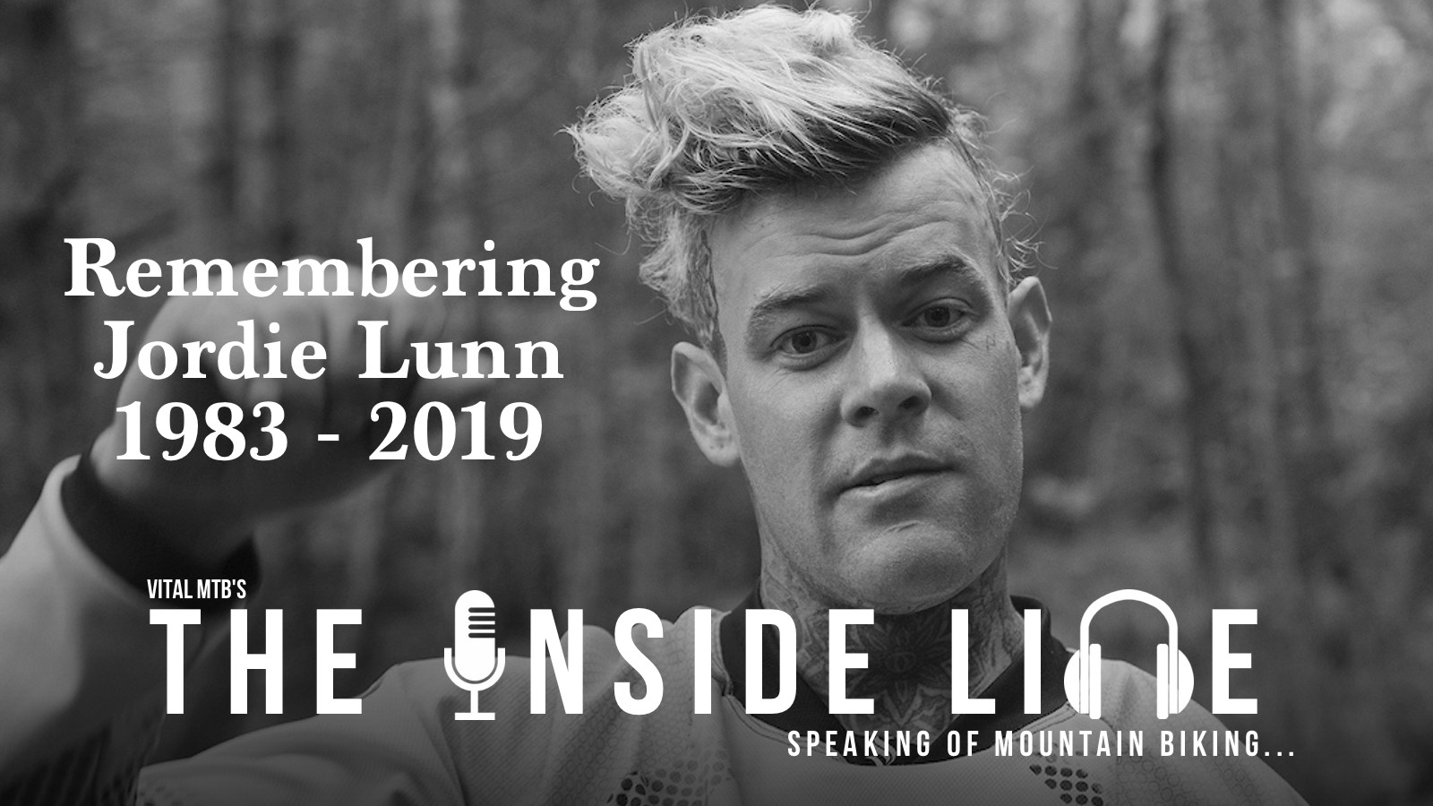 Remembering Jordie Lunn - The Inside Line Podcast