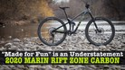 """Made for Fun"" is an Understatement - 2020 Marin Rift Zone Carbon First Ride"