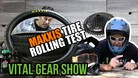 Vital Gear Show - Maxxis Tires Rolling Experiment, New Bikes, Tech & More