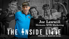 Joe Lawwill - The Inside Line Podcast