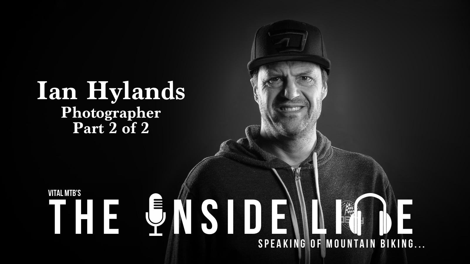 Battling Lyme Disease - Ian Hylands Part 2 of 2 - The Inside Line Podcast