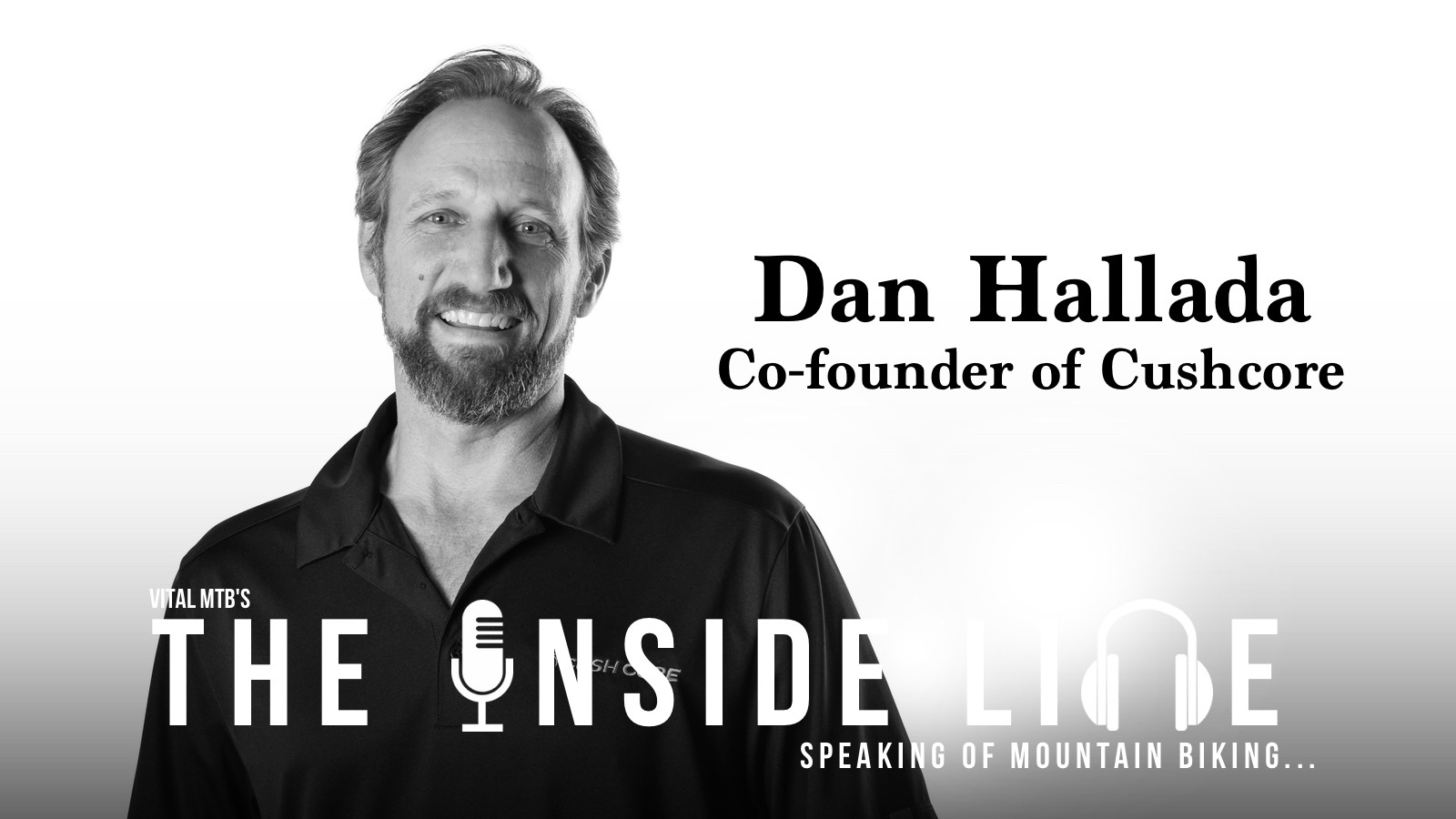 Cushcore Co-founder, Dan Hallada - The Inside Line Podcast