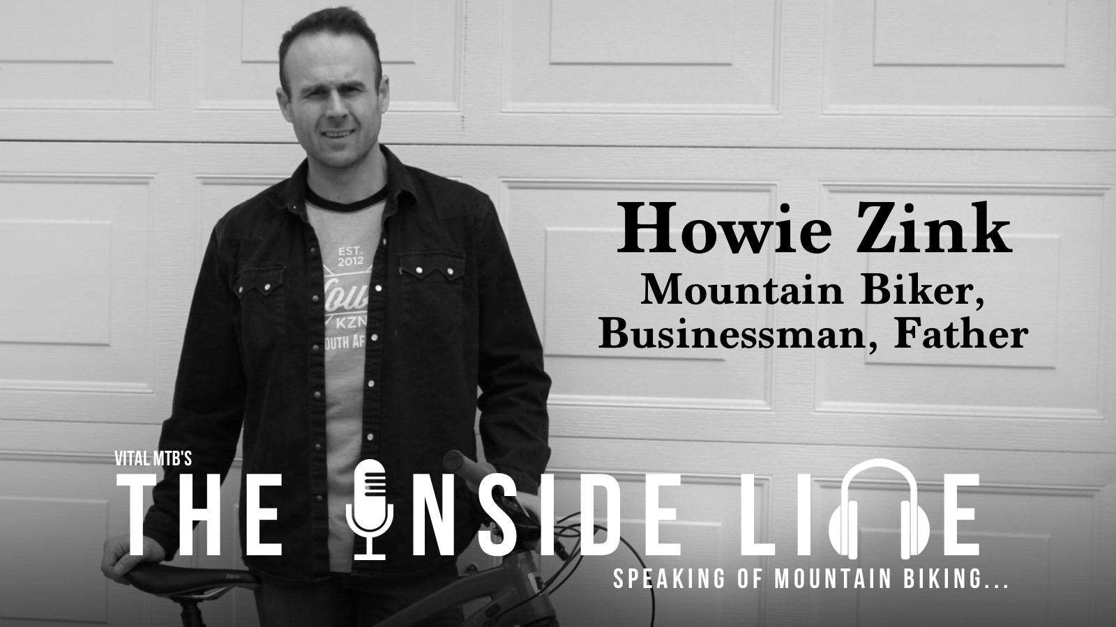 HOWIE ZINK - The Inside Line Podcast