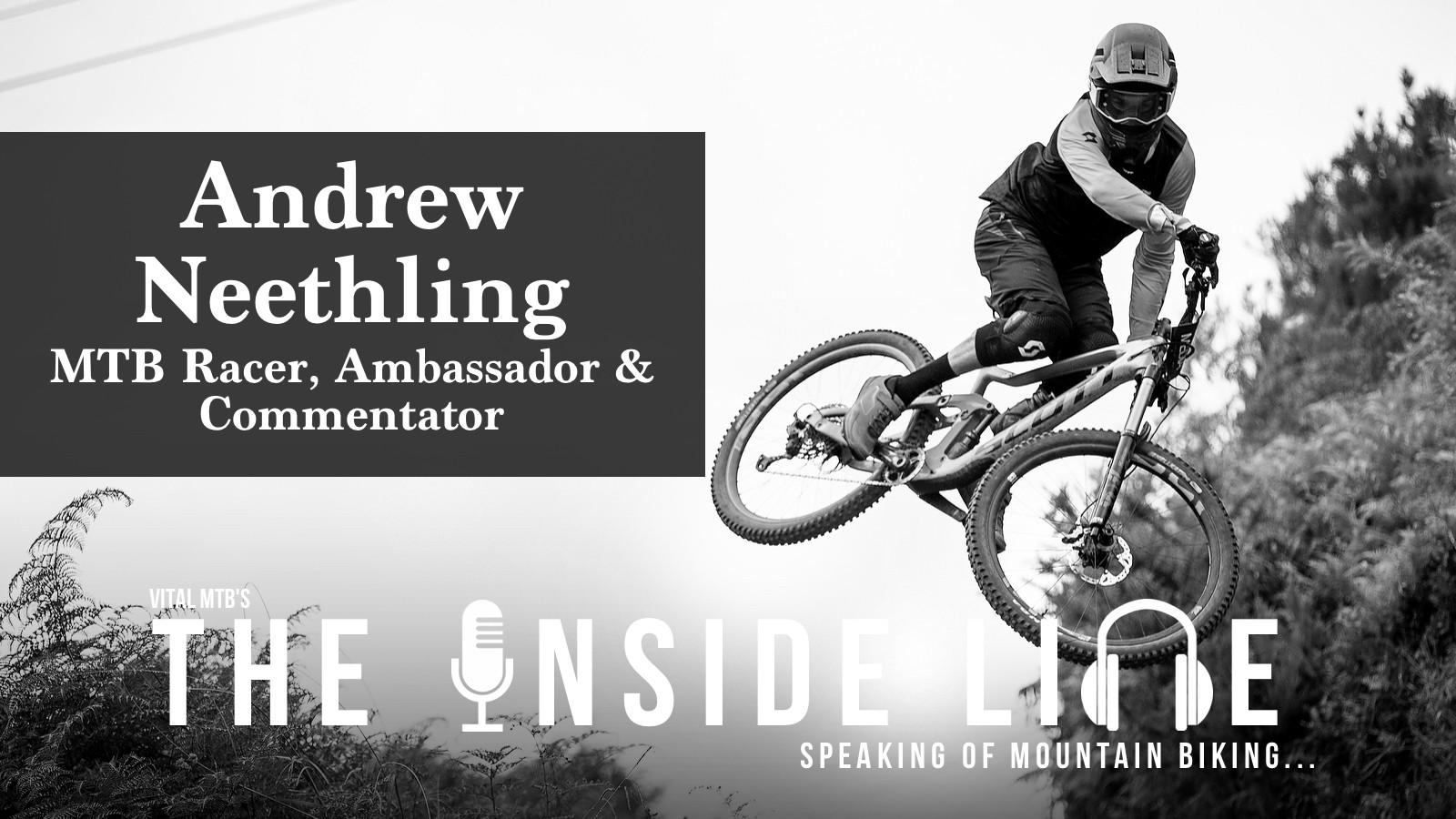 ANDREW NEETHLING - The Inside Line Podcast