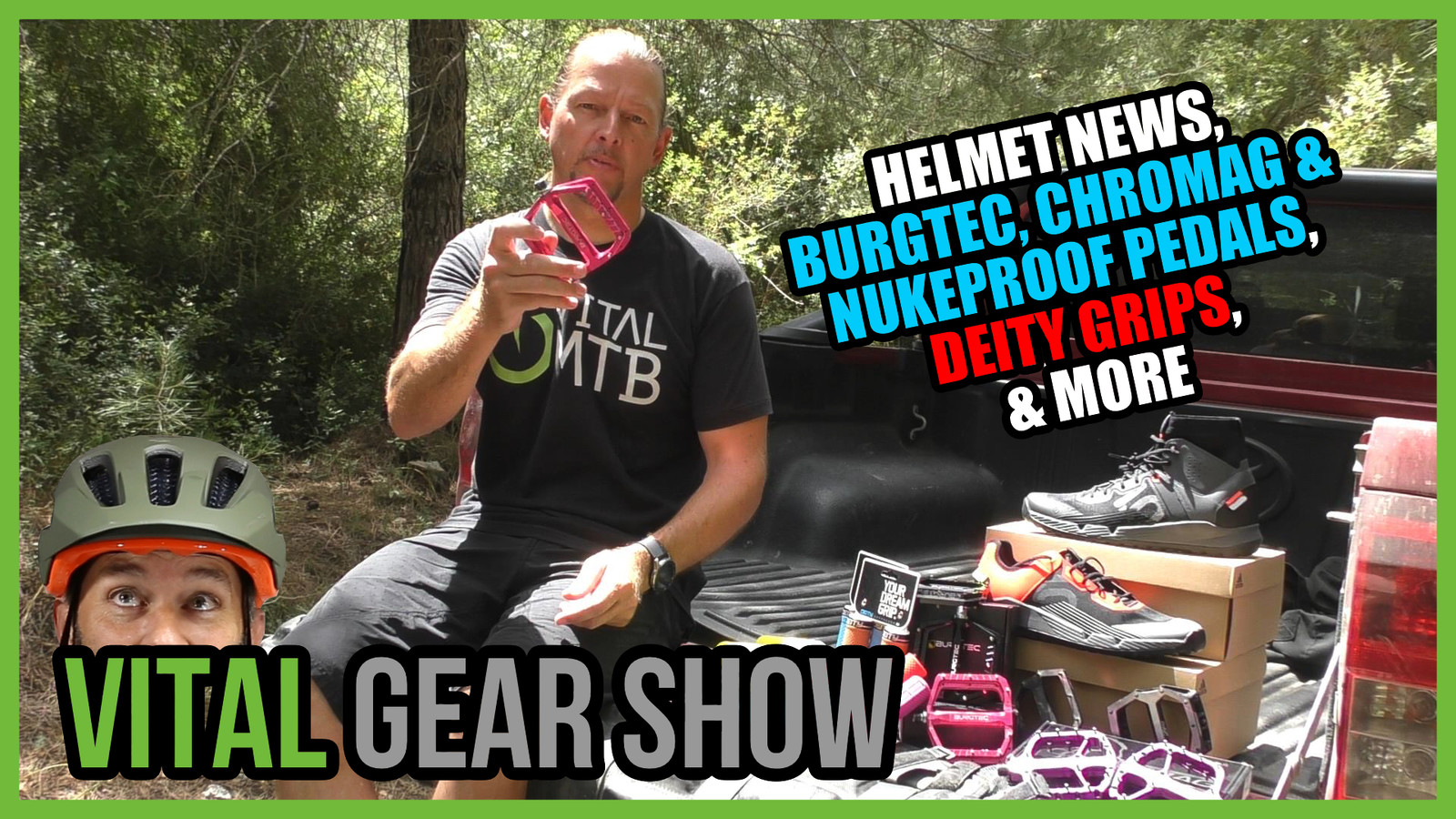 New Bontrager Helmet, Burgtec, Chromag, and Nukeproof Flat Pedals, Deity Grips - Vital Gear Show