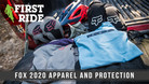 First Ride: Fox Racing 2020 Apparel and Protection