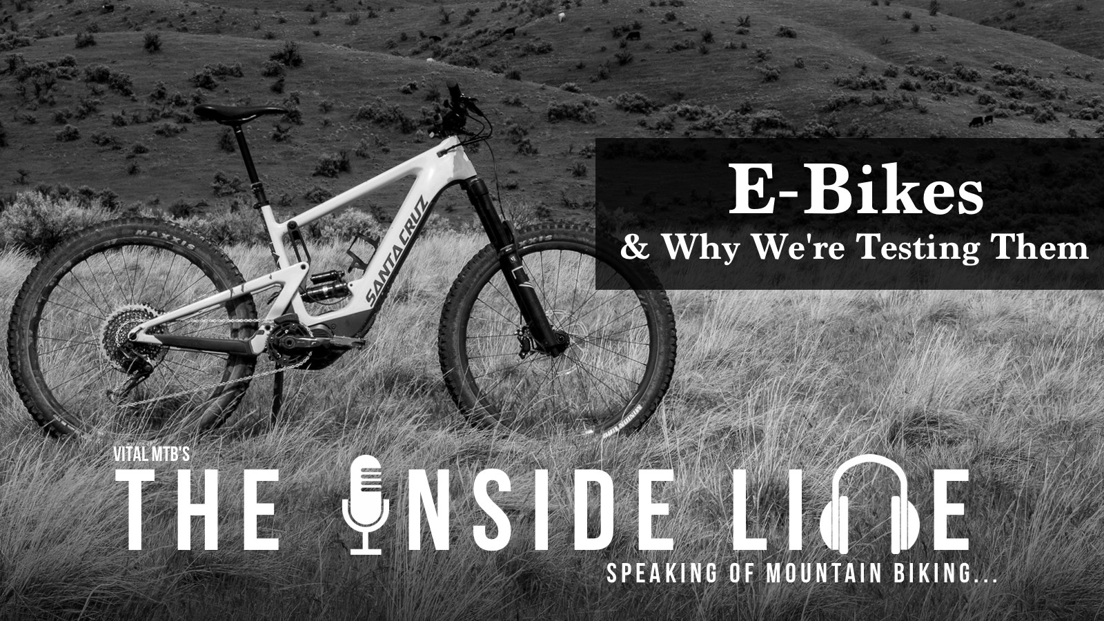 E-Bikes and Why We're Testing Them - The Inside Line Podcast