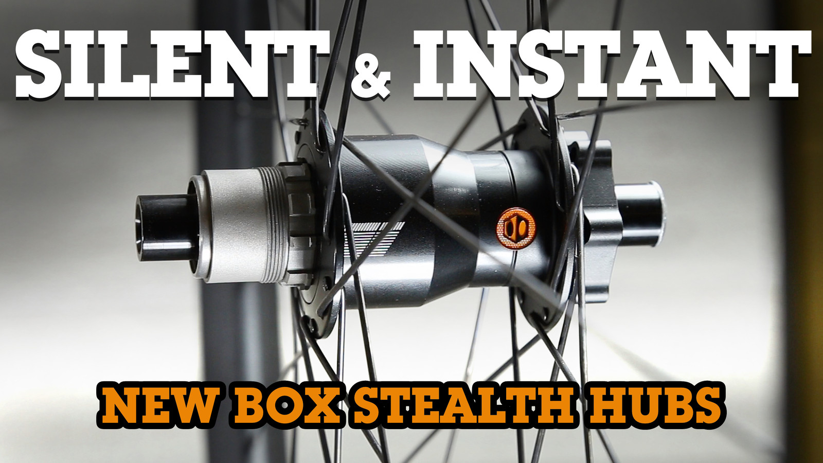 SILENT, INSTANT - New BOX Stealth Hubs