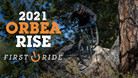 First Ride REVIEW Orbea RISE - Sub-40-Pound e-MTB