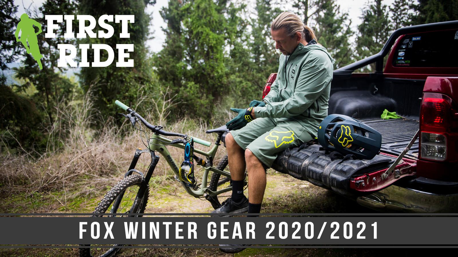 First Ride: Fox Winter Gear 2020/2021