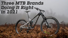 Three Mountain Bike Brands Doing it Right in 2021
