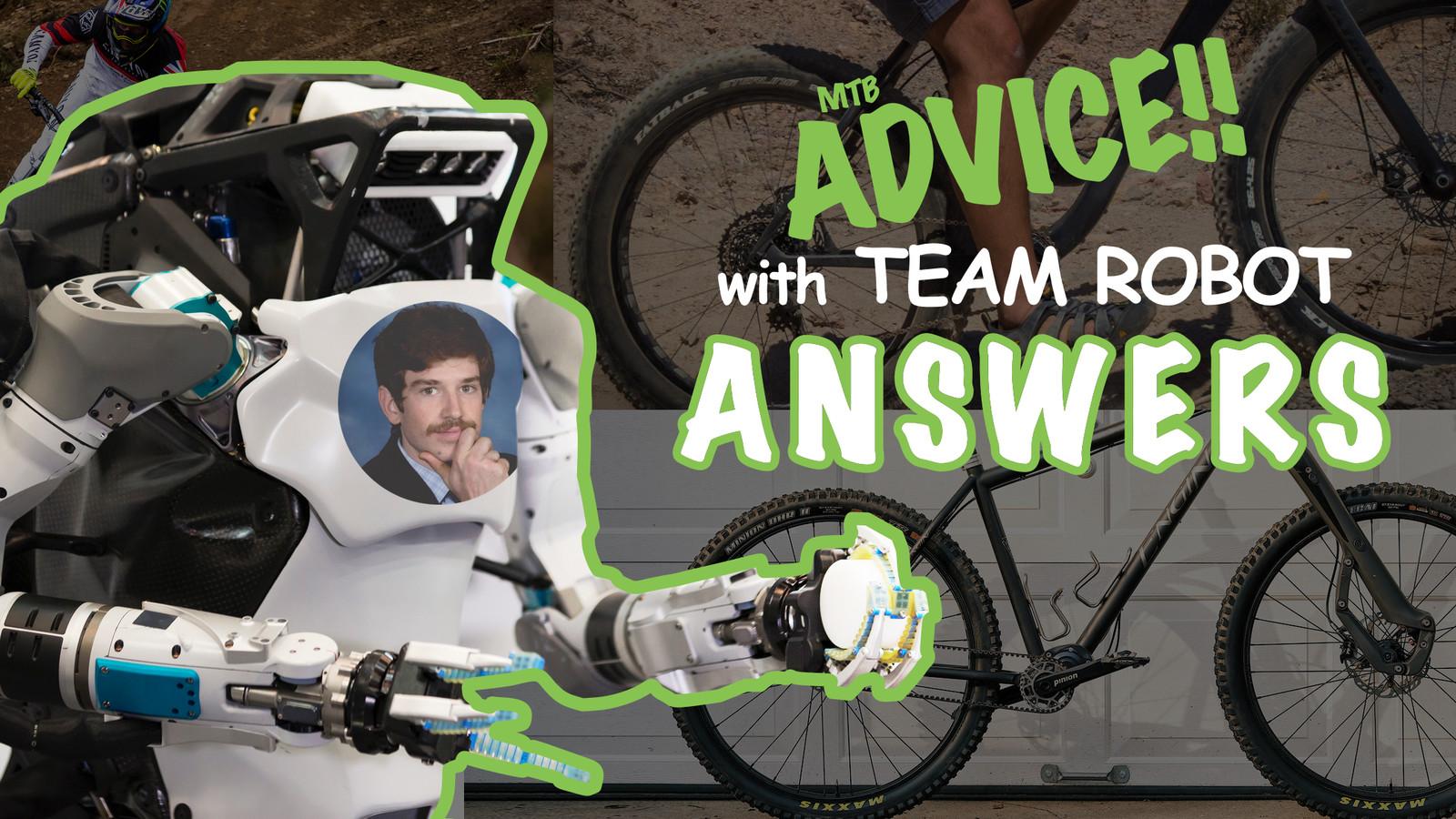 MTB ADVICE!! with Team Robot - ANSWERS #1