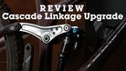 REVIEW: Cascade Components Linkage Upgrade for Transition Sentinel and Kona Process