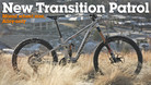 First Ride - Transition Bikes' All-New Patrol