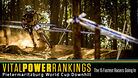 Vital Power Rankings, Pietermaritzburg World Cup - The 15 Fastest Racers Going In