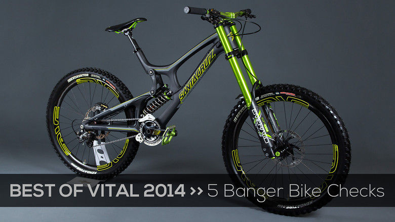 best of vital 2014 five banger bike checks mountain. Black Bedroom Furniture Sets. Home Design Ideas