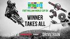 WINNER TAKES ALL - Vital OTB Fort William, Win a SRAM X01 DH Drivetrain