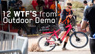 12 WTF's from Outdoor Demo - Interbike 2015