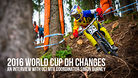 2016 World Cup DH Changes | Simon Burney Interview