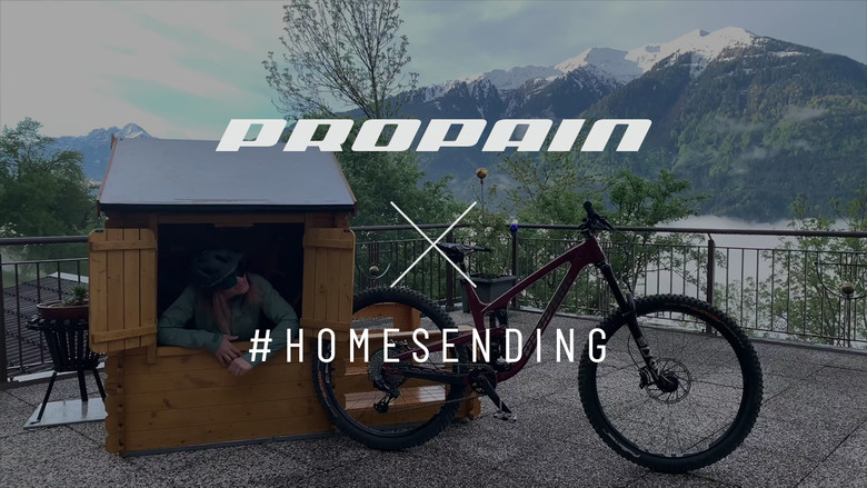 Propain #homesending mash up