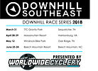 2018 Downhill Southeast Series Schedule