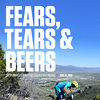 Fears, Tears, and Beers - One of America's Oldest and Toughest