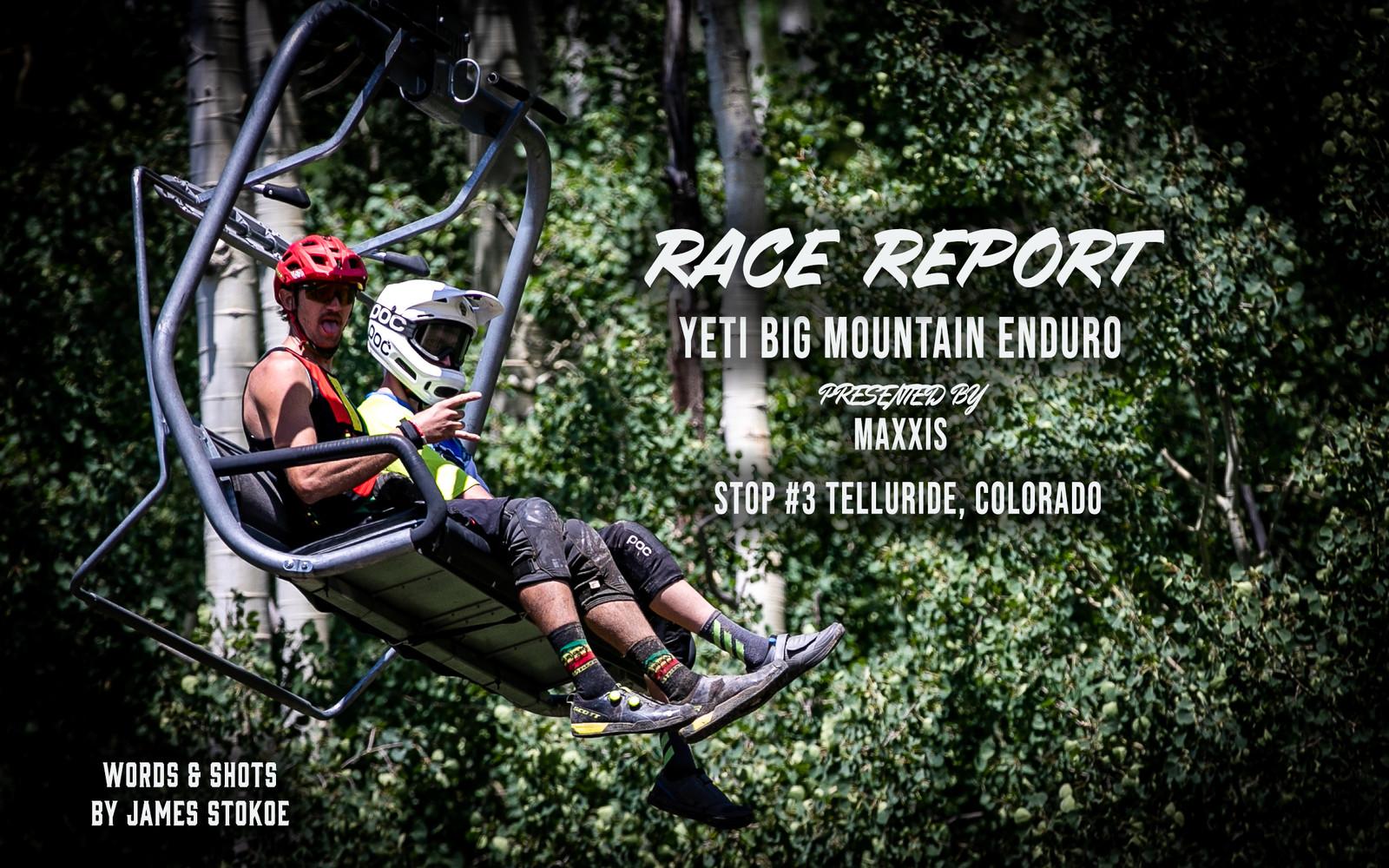 2019 Big Mountain Enduro - Telluride, CO.