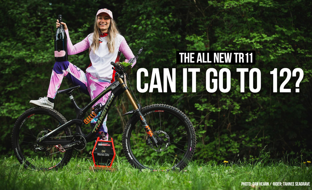 Introducing the All-New Transition TR11 - Can It Go to 12?