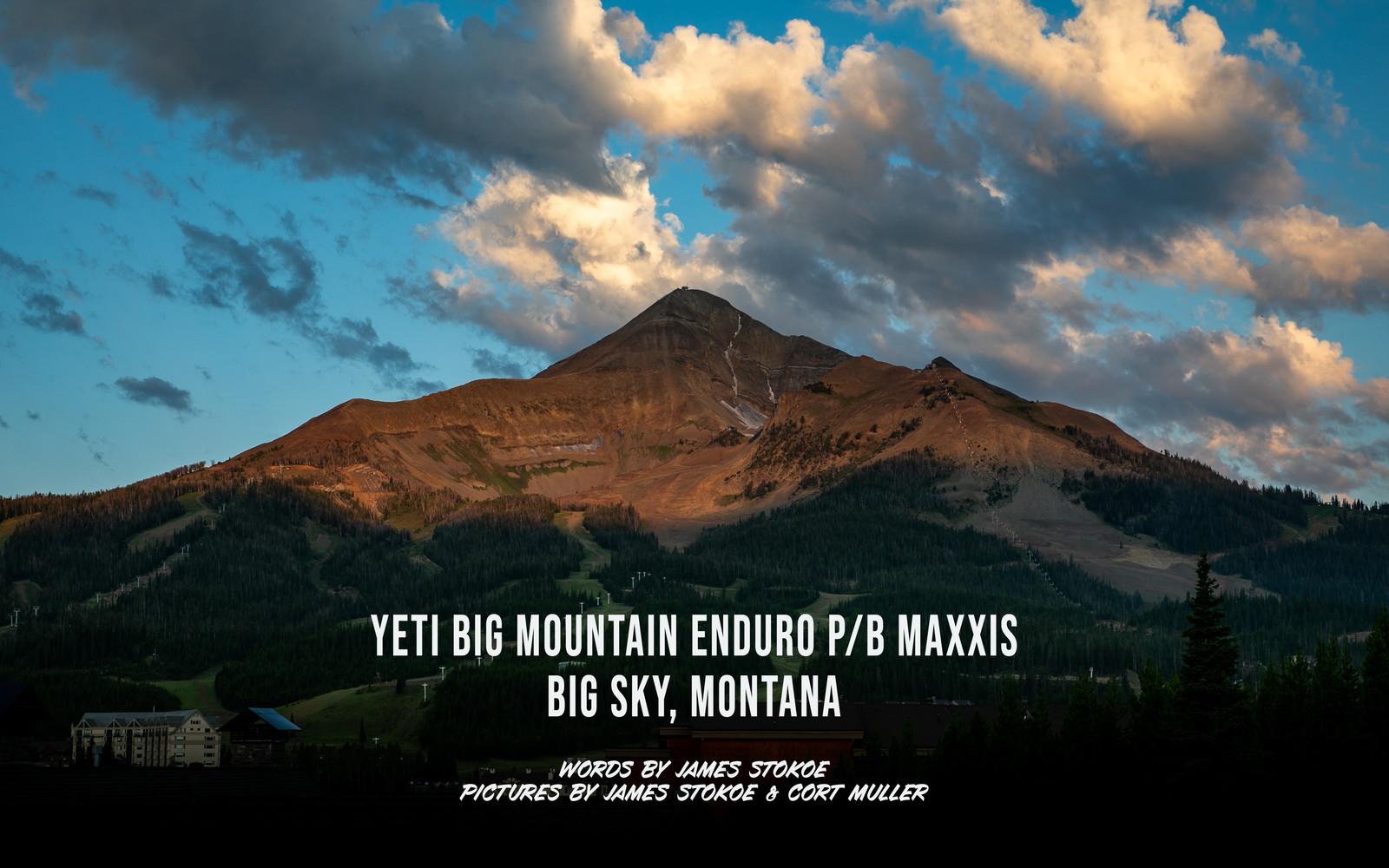 2019 Big Mountain Enduro - Stop #4 Big Sky, Montana
