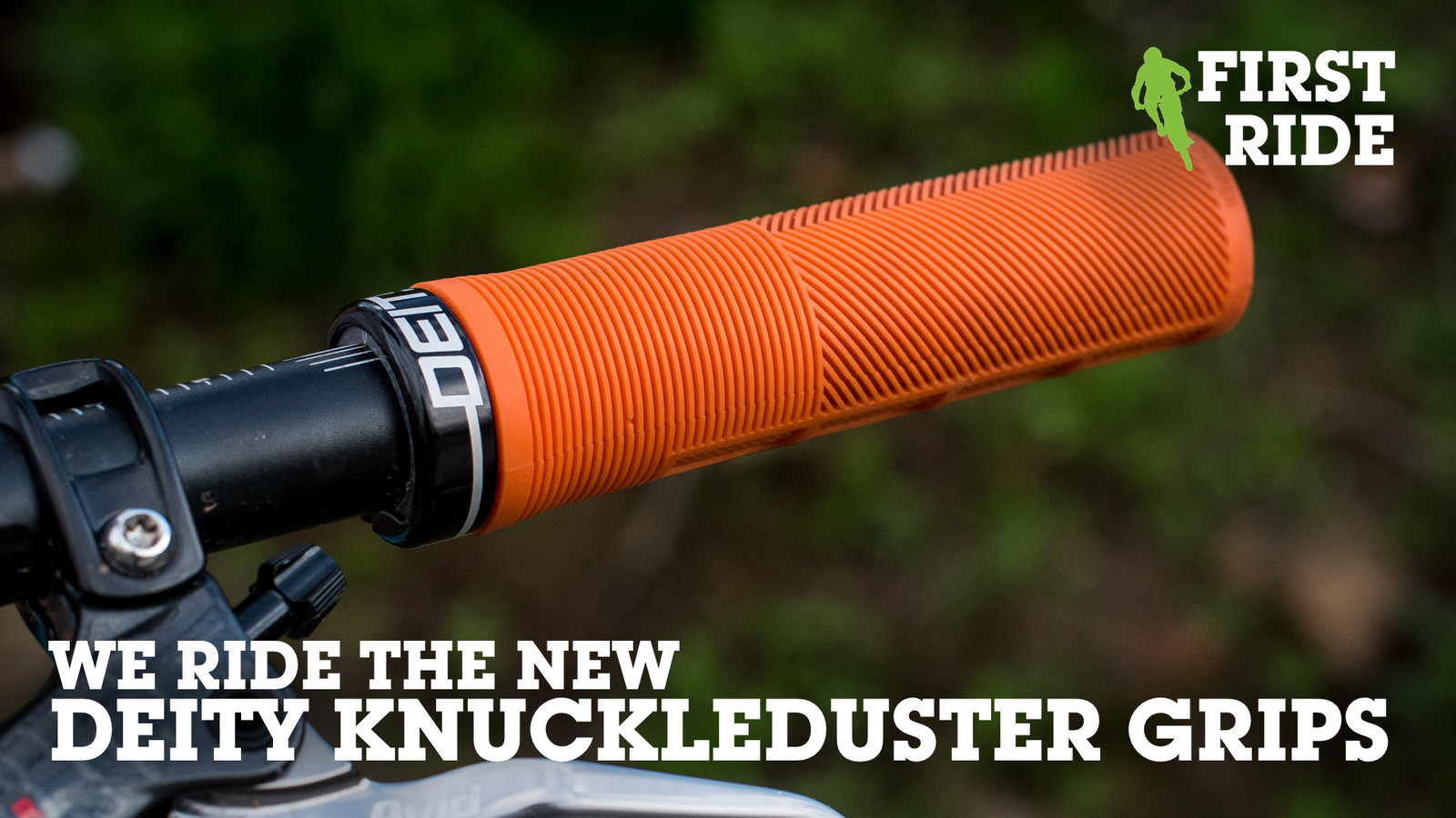 First Ride: Deity Knuckleduster Grips