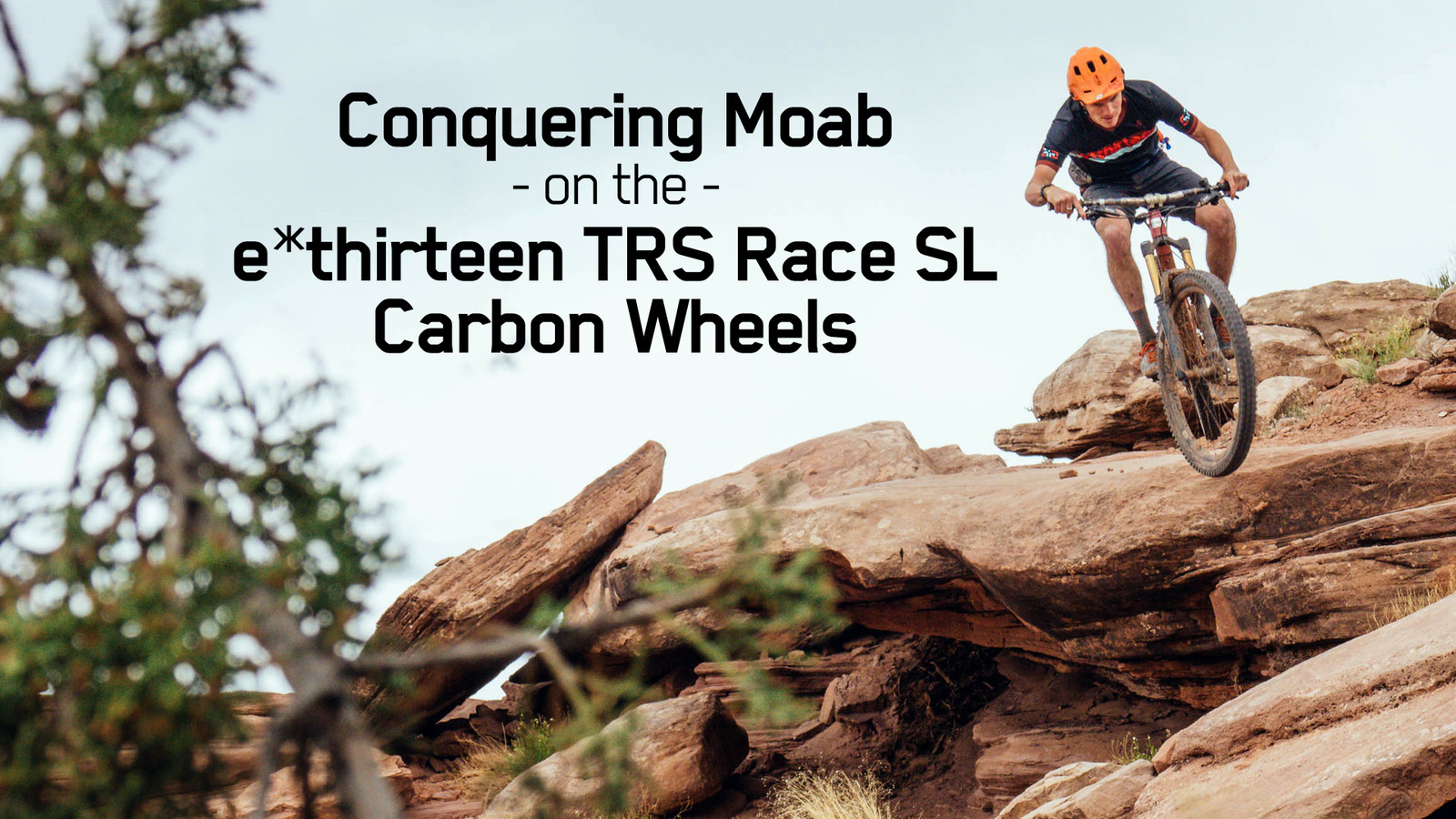 Conquering Moab on the All-New e*thirteen TRS Race SL Carbon Wheels