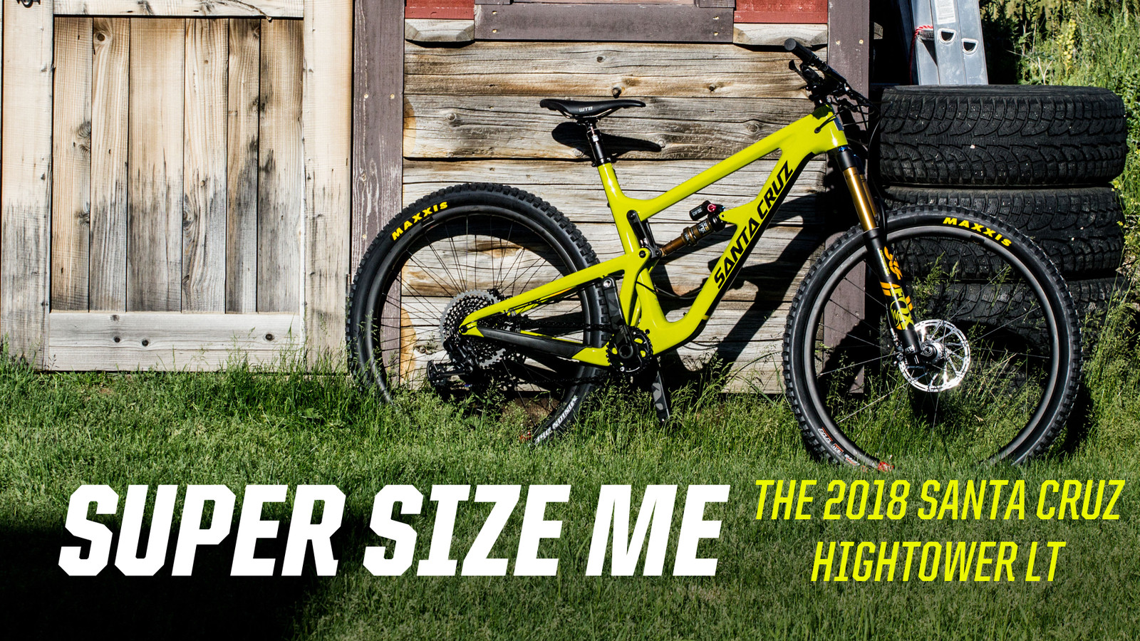 Super Size Me: The 2018 Santa Cruz Hightower LT