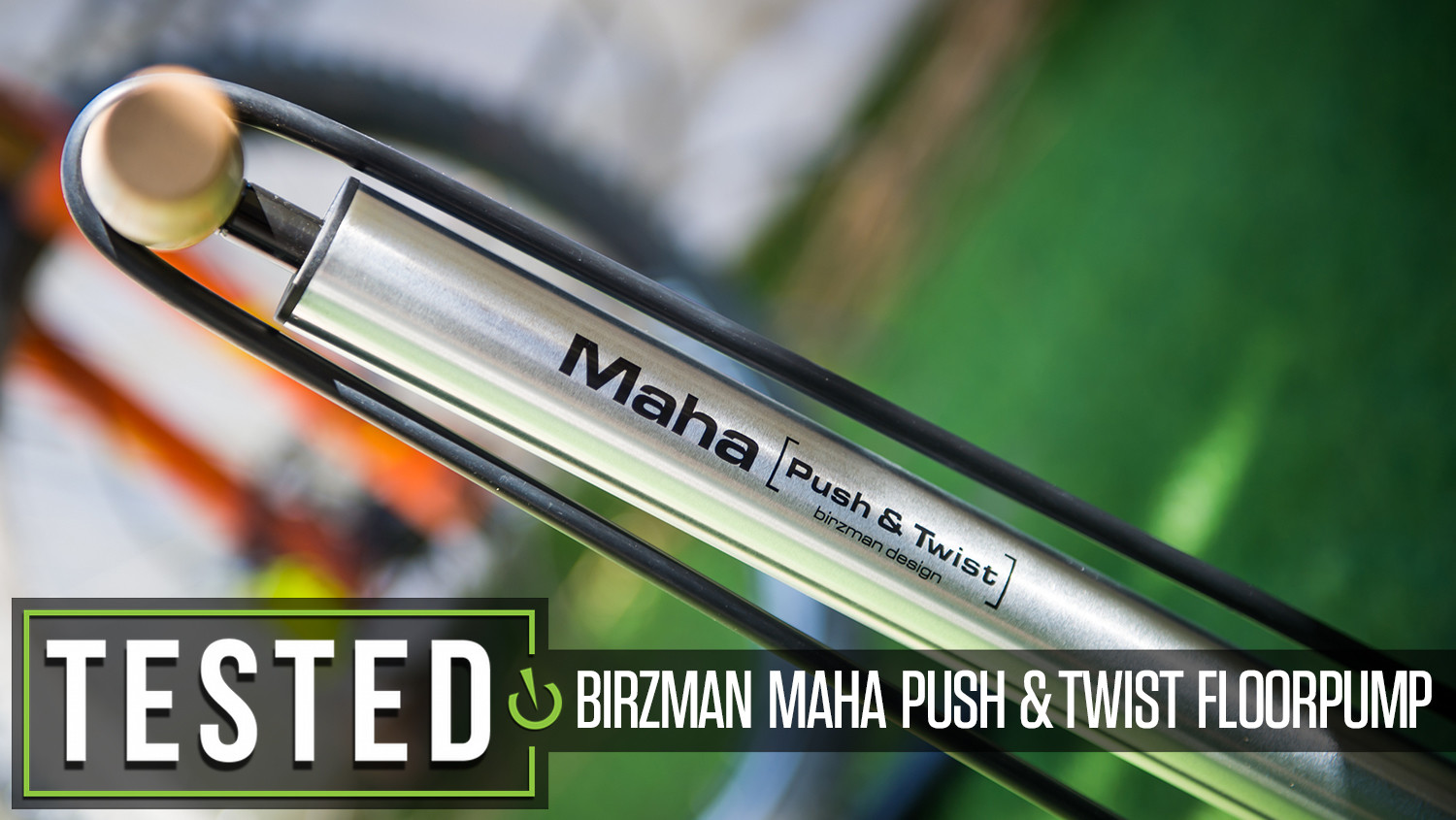 Tested: Birzman Maha Push & Twist Floor Pump