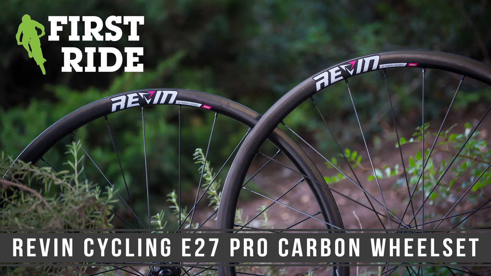 First Ride: Revin Cycling E27 Pro Wheelset