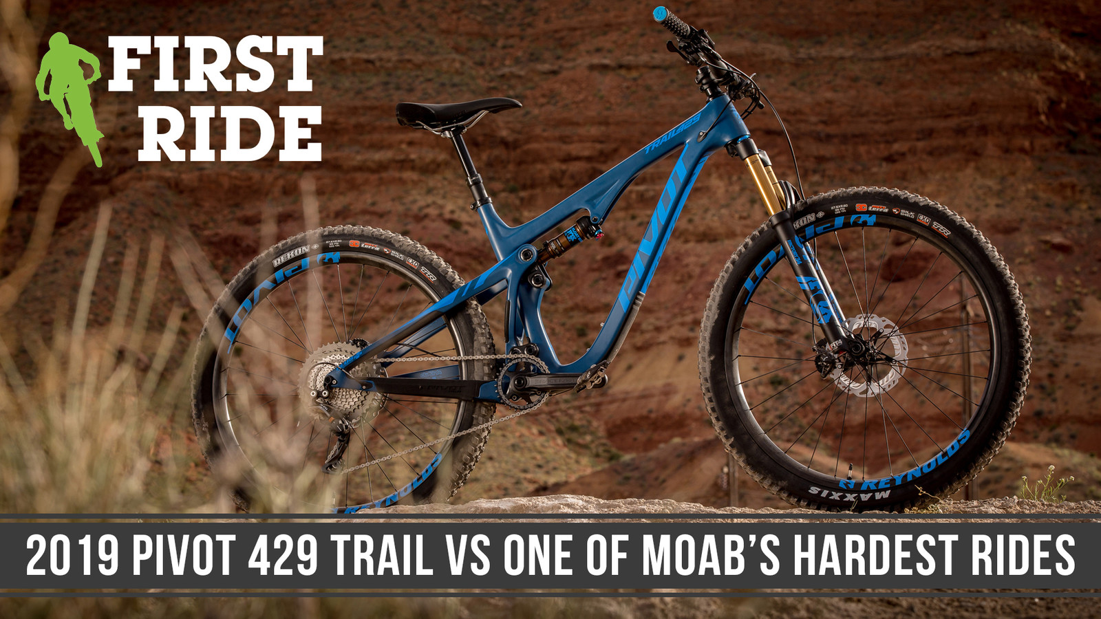 The All-New 2019 Pivot Trail 429 Takes on One of Moab's Hardest Rides