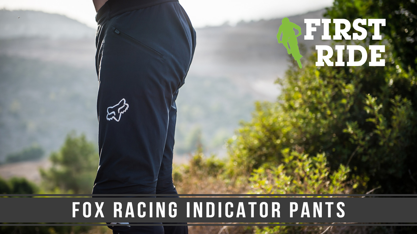 First Ride: Fox Racing Indicator Pants