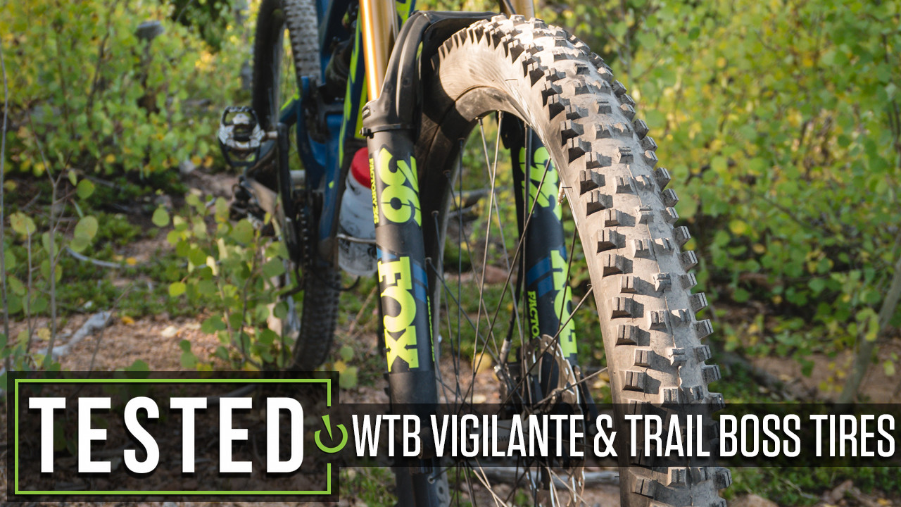 Tested: WTB Vigilante and Trail Boss Tires