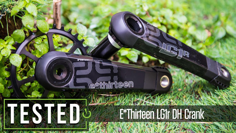Tested: E*thirteen LG1r DH Crank