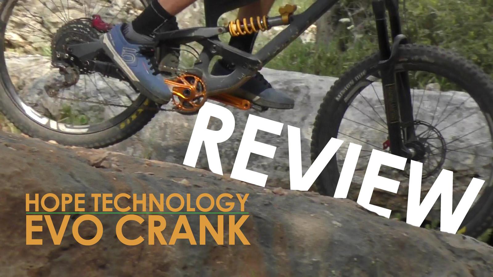 Vital Reviews the New Hope EVO Crank
