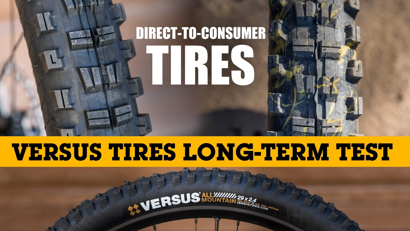 Direct-to-Consumer Tires: Versus Mountain Bike Tires Long-Term Tested