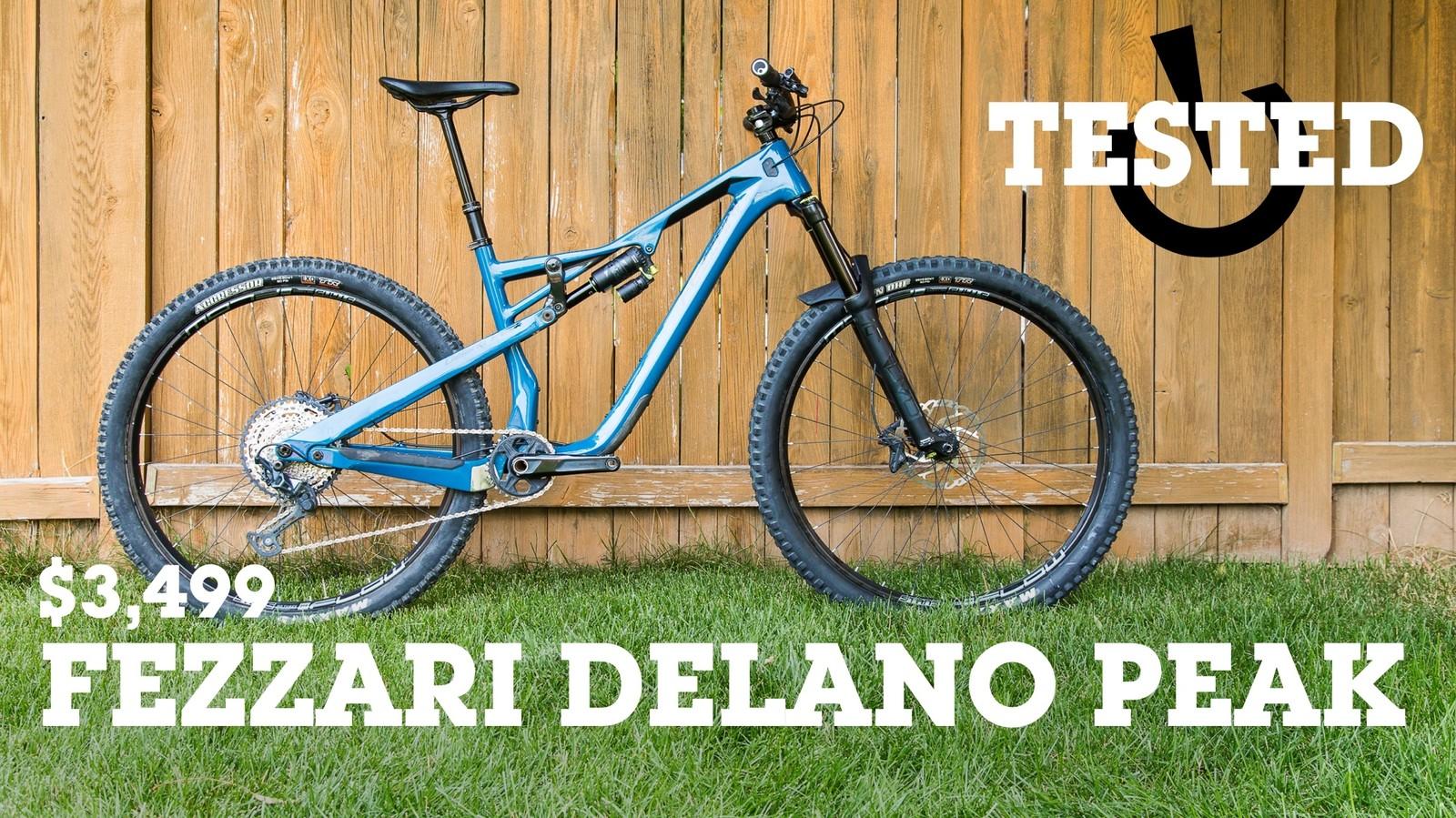 A True Trail Contender - $3,499 Fezzari Delano Peak Comp