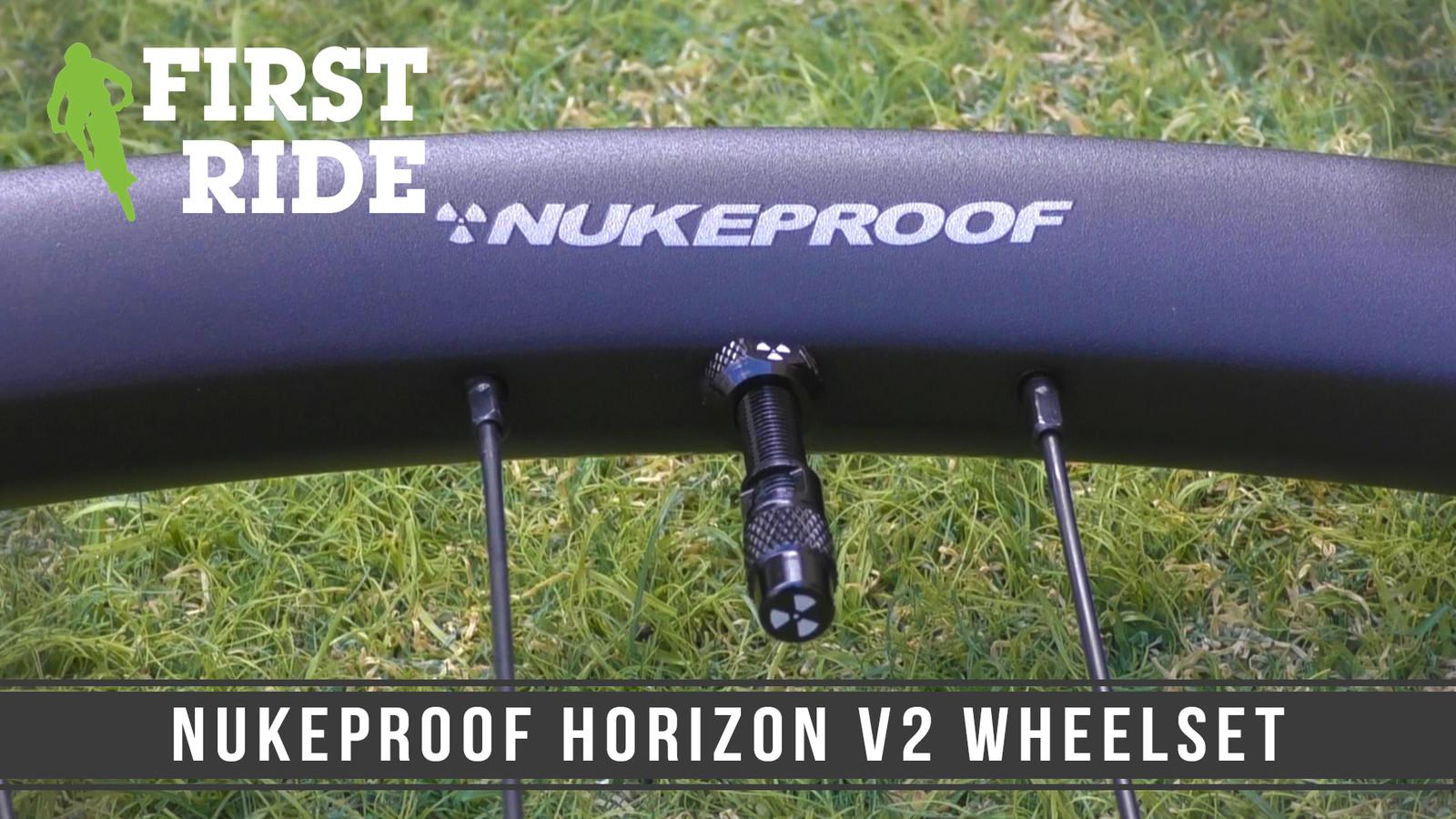 First Ride: Nukeproof Horizon V2 Wheelset