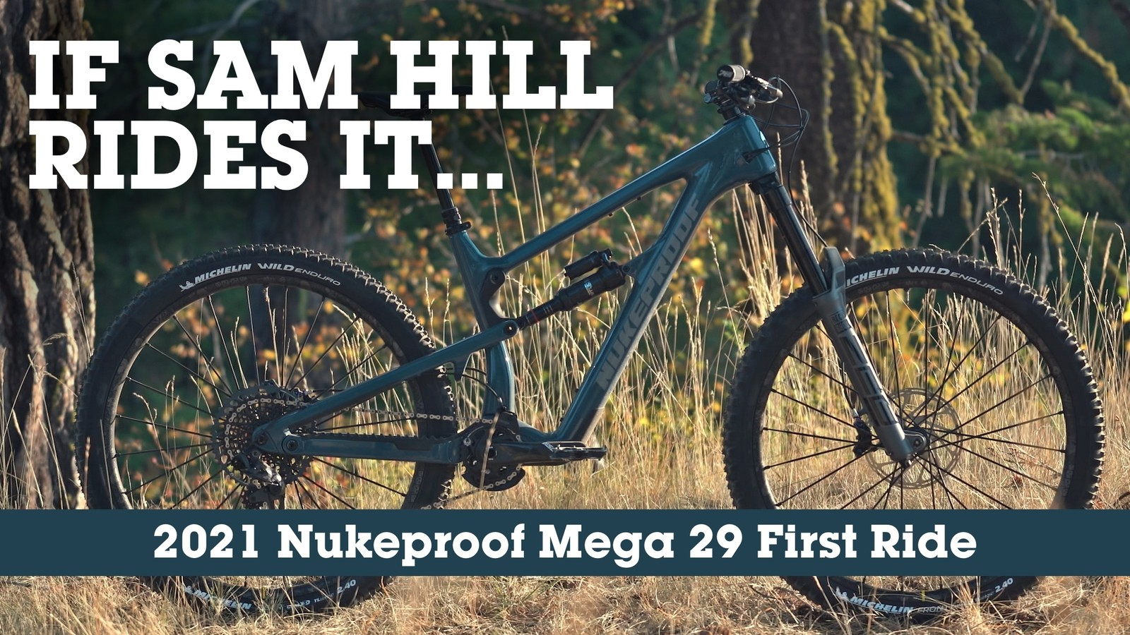 Blown Away - Nukeproof's New Mega 290 RS Delivers on All Fronts