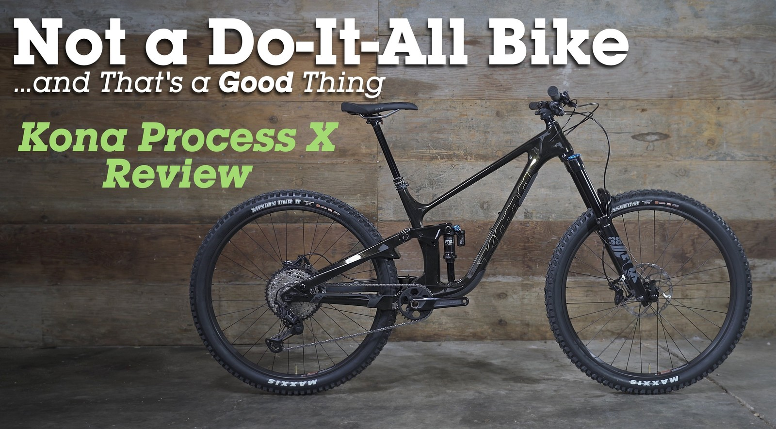 Kona Process X Review - This is Not a Do-It-All Bike, and That's a Good Thing