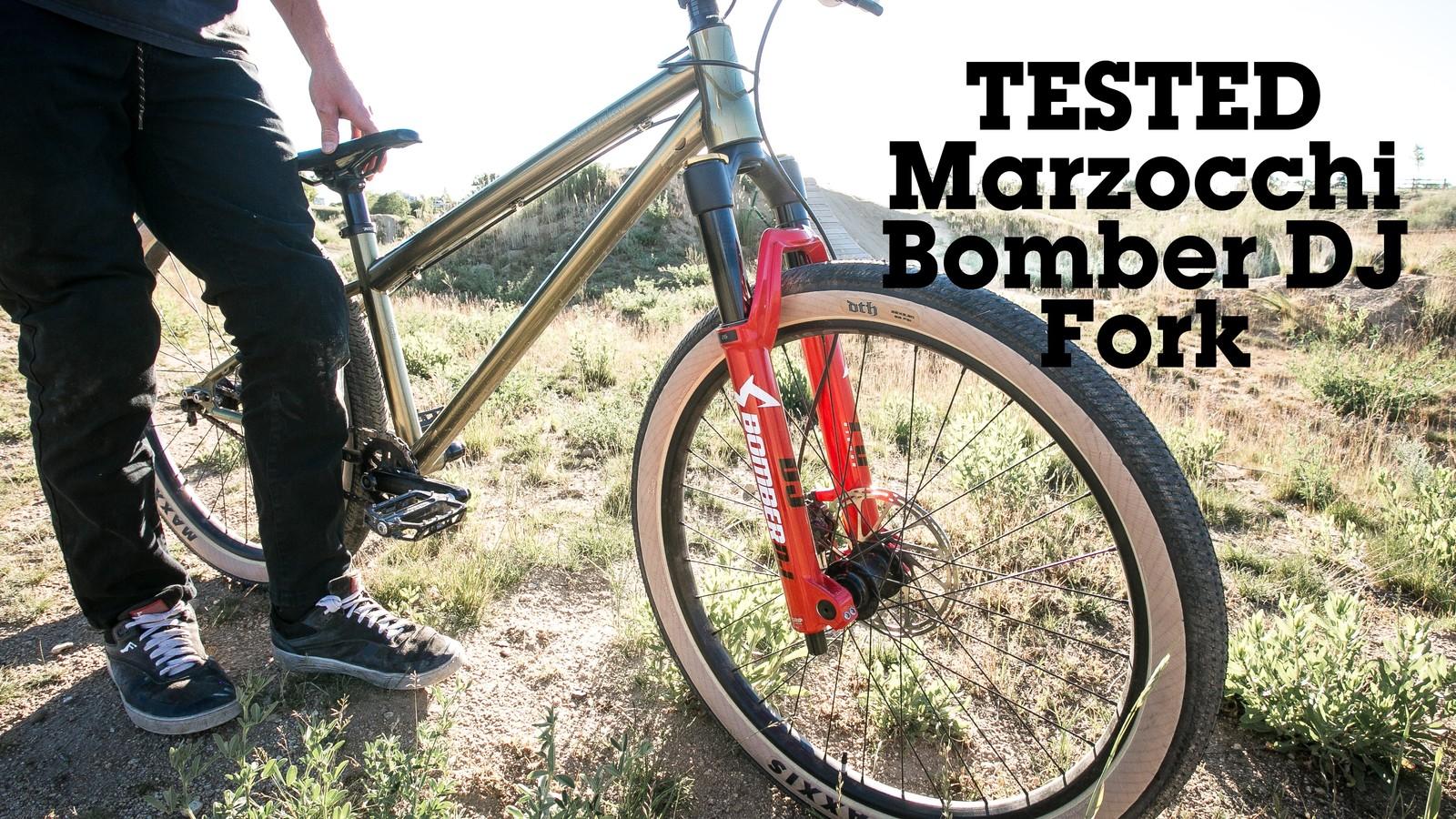 Vital Review - Marzocchi Bomber DJ Fork