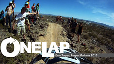 ONE LAP: Evan Turpen, 2013 Reaper Madness