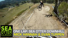 ONE LAP: Sick Mick Hannah and Evan Turpen Rock the Sea Otter DH