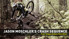 CRASH SEQUENCE: Jason Moschler Goes Down at the Hood River Oregon Enduro