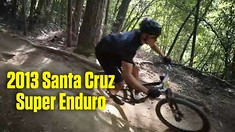 Breakfast Burritos, Bikes & Beer - 2013 Bell Helmets Santa Cruz Super Enduro Video Recap