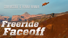 FOX FREERIDE FACEOFF - Cam McCaul & Ronnie Renner - MTB vs MX in Virgin, UT